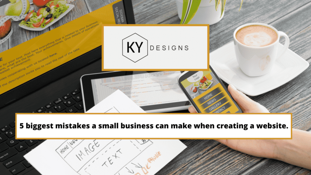 Image to header the blog post 5 biggest mistakes a small business can make when creating a website.